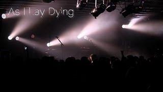(HD) As I Lay Dying Full Set Live LAST U.S. SHOW 4/4/2013