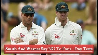 Smith And Warner Say NO To Four Day Tests II News Arena II