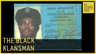 The Black Klansman | BlacKkKlansman Ron Stallworth // 60 Second Docs