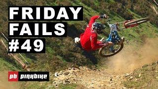 Friday Fails #49