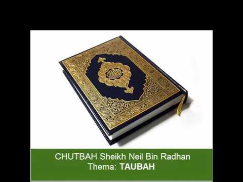 Sheikh Neil Bin Radhan - Chutbah (TAUBAH)