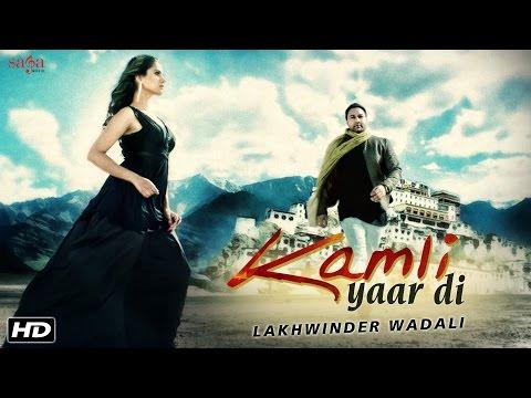 Kamli Yaar Di Lyrics – Lakhwinder Wadali