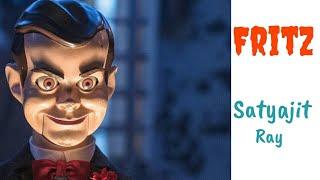 FRITZ  -  Horror Story  - Satyajit Ray  -   Clear explanation