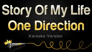 One Direction - Story Of My Life (Karaoke Version)