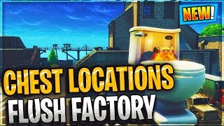 Search chests in Flush Factory ALL CHEST LOCATIONS WEEK 4 CHALLENGES FORTNITE