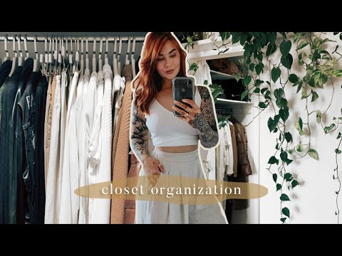 organizing my closet - finally ☀️