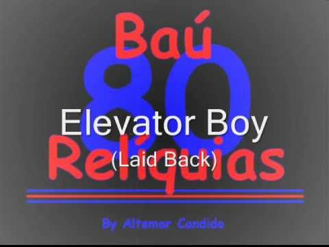 Elevator Boy (Laid Back) The 80's Songs