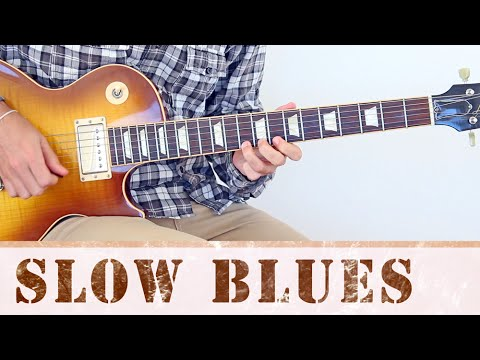 Slow Blues - Como Tocar Blues Lento y Profundo  (TAB) - Guitarra Blues
