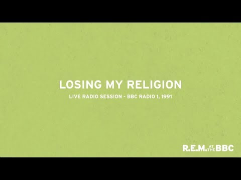 Losing My Religion (Live From Into The Night On BBC Radio 1 / 1991)