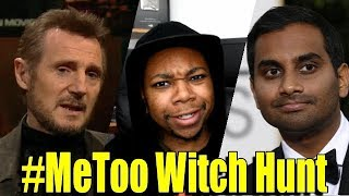 #MeToo Is ABSOLUTELY Becoming A Witch Hunt