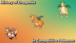 How GREAT was Dragonite ACTUALLY? - History of Dragonite in Competitive Pokemon (Gens 1-7)
