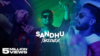 Sandhu Takeover – Navaan Sandhu – Amar Sandhu