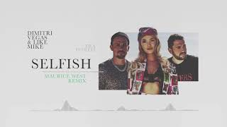Selfish (Maurice West Remix)