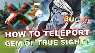 Dota 2 Tricks: Gem of True Sight magic TELEPORTATION! 7.21d patch