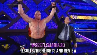 WWE Wrestlemania 30 Full Show Results/Highlights & Review, Brock Lesnar Breaks The Streak!