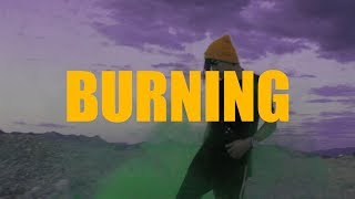 🔥BURNING🔥 (Video Oficial)