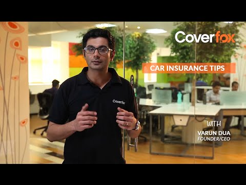 Car Insurance Renewal Tips by Varun Dua, CEO, Coverfox.com