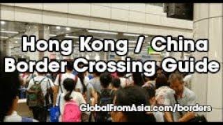 Hong Kong to/from China Border Crossing Guide