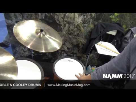 NAMM 2017 PRODUCT REVIEW: NOBLE & COOLEY DRUMS