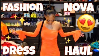FASHION NOVA DRESS HAUL @Fashion Nova