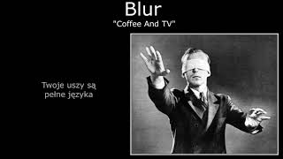 Blur - Coffee And TV - PL
