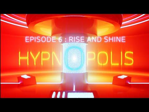 HYPNOPOLIS   Episode 06: Rise and Shine   A BMW Original Podcast