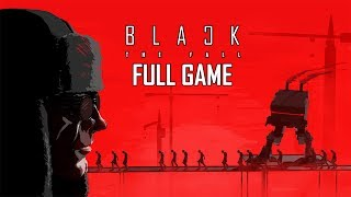 "Black The Fall - Let's Play - ""FULL GAME"""