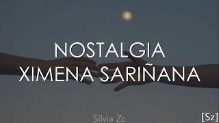 Ximena Sariñana - Nostalgia (Letra)