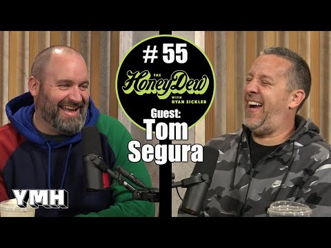 HoneyDew #55 | Tom Segura