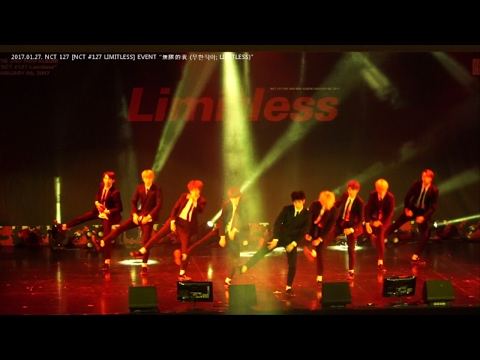 [NCT #127 LIMITLESS EVENT] NCT 127_Mini Fan Meeting_無限的我 (무한적아;Limitless)