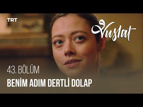 Sultan ve Alamet Ahmet, Benim Adım Dertli Dolap türküsünü söylüyor. Vuslat - 43. Bölüm