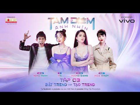 """[TRỰC TIẾP] Tâm Điểm Ánh Nhìn Tập 3: Bắt trend """"tiểu tam"""", Hòa Minzy đối đầu DJ Mie"""