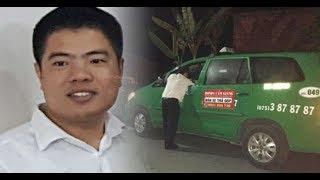 Sự thật vụ tài xế taxi MAI LINH mất tích bí ẩn,