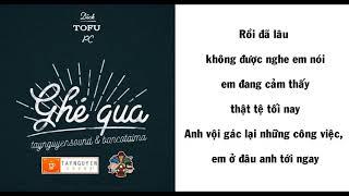 ( BEAT ) Ghé Qua - Dick x Tofu x PC