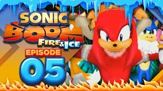"""Sonic Boom Fire and Ice Part 5 