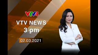 VTV News 15h - 02/03/2021   VTV4