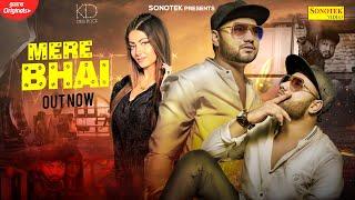 Mera Bhai – KD Ft Ghannu Music Video HD