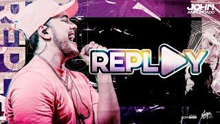 John Amplificado - REPLAY - Clipe Oficial