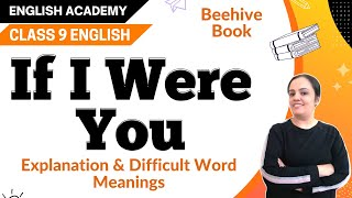 If I were You Class 9 English Beehive chapter 11 - Explanation, difficult word meanings