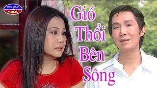 Cai Luong Gio Thoi Ben Song