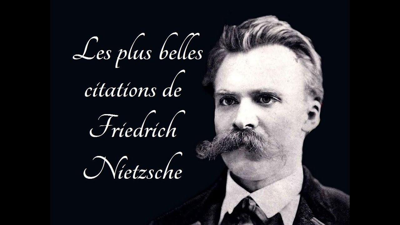 Les Plus Belles Citations De Friedrich Nietzsche