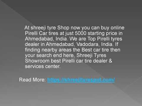 Pirelli Tyres Dealers in Ahmedabad