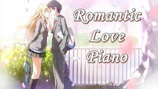 2 Hour Beautiful Piano Music - Romantic Love Song 【BGM】