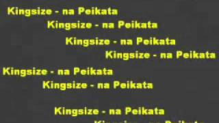 Kingsize & Nowallz - Na Peikata