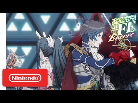 Tokyo Mirage Sessions #FE Encore - Launch Trailer - Nintendo Switch