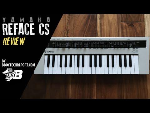 Yamaha Reface CS Review on BBoyTechReport.com
