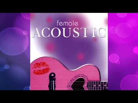Female Acoustic [Full Album]