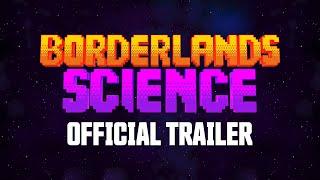 Borderlands Science Trailer preview image