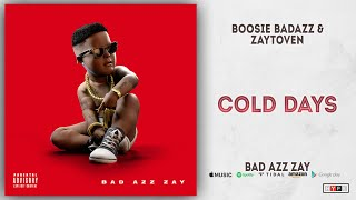Boosie Badazz - Cold Days (Bad Azz Zay)