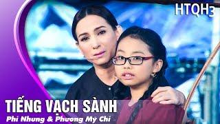 Phi Nhung & Phương Mỹ Chi - Tiếng Vạc Sành   Live Show HTQT 3